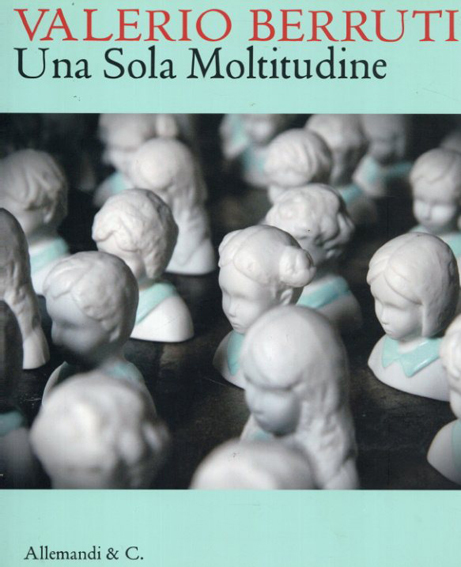ヴァレリオ・ベルティ Una sola Moltitudine/O. Gambari編 S. Wise訳 Valerio Berruti