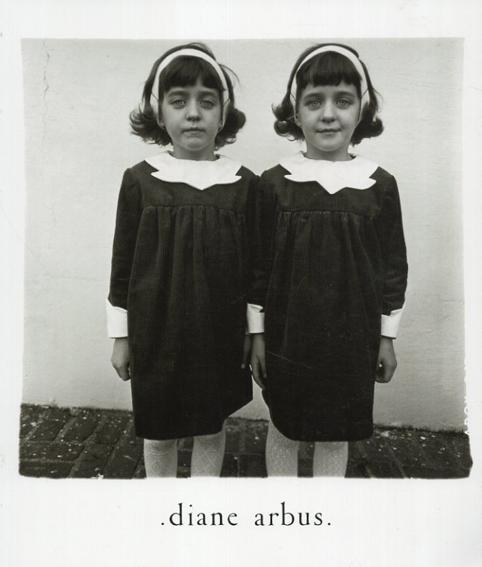ダイアン・アーバス Diane Arbus: An Aperture Monograph Fortieth-Anniversary Edition/Diane Arbus Doon Arbus/Marvin Israel編