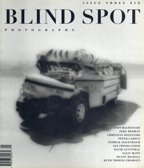 Blind Spot 3/John Baldessri/Zeke Berman/Sally Mann他