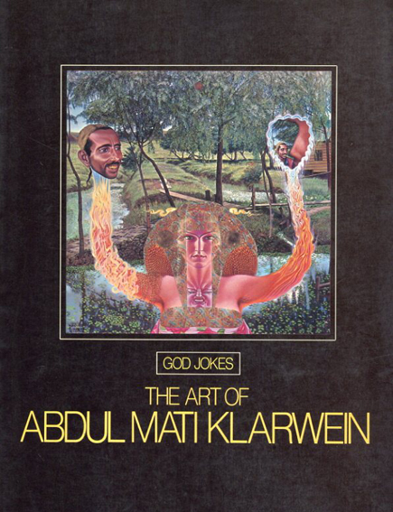 マティ・クラーワイン God Jokes: The Art of Abdul Mati Klarwein/Abdul Mati Klarwein