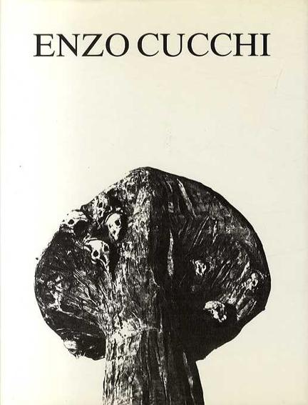 エンツォ・クッキ Enzo Cucchi: Skulptur fur Basel/Bernd Kluser Gallery カバー