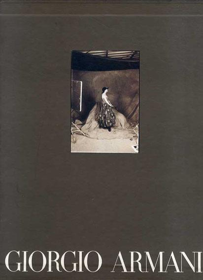 ジョルジオ・アルマーニ Giorgio Armani: Fall Winter Collection 1989/90/Oreste Del Buono