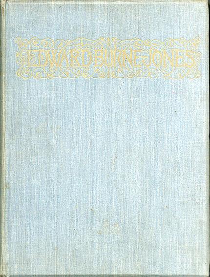 エドワード・バーンージョーンズ画集 Edward Burne-Jones: A Record and Review/Edward Burne-Jones