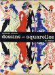 デッサンと水彩 Dessins et Aquarelles du XXe siecle: Par Raymond Cogniat/のサムネール
