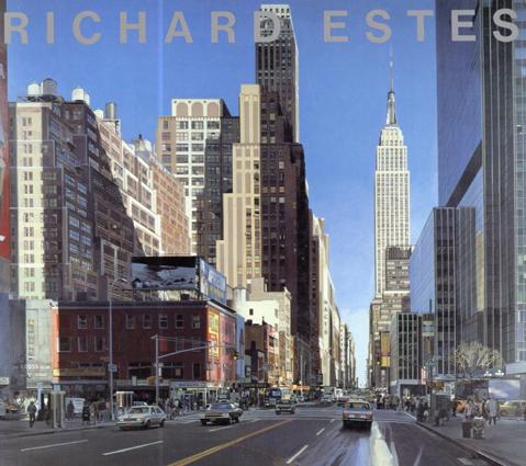 リチャード・エステス展 Richard Estes/Richard Estes