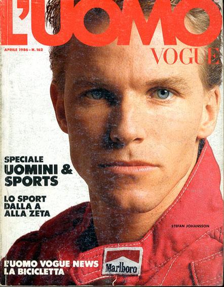 ルオモヴォーグ L'Uomo Vogue Aprile 1986 Stefan Johansson他/