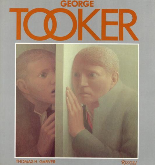 ジョージ・トゥッカー George Tooker/Tom Garver