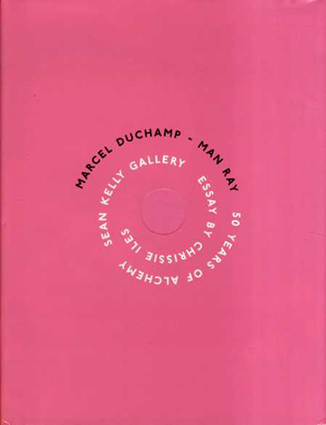 マルセル・デュシャン/マン・レイ Marcel Duchamp/Man Ray: 50 Years of Alchemy/Marcel Duchamp/Man Ray