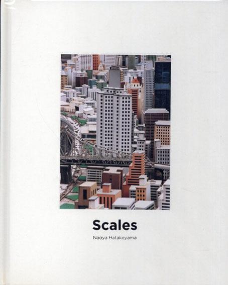 畠山直哉 Naoya Hatakeyama: Scales/