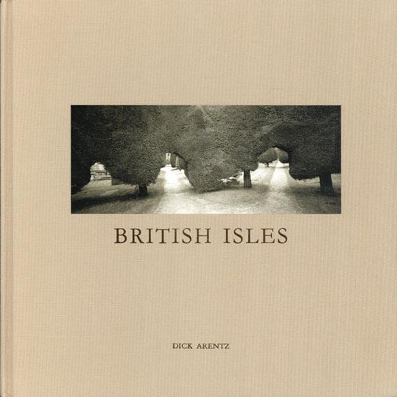 ディック・アレンツ写真集 British Isles/Dick Arentz