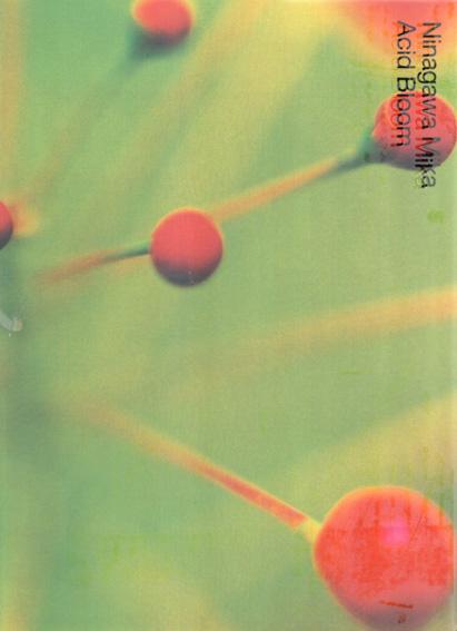 蜷川実花写真集 Acid Bloom/Ninagawa Mika