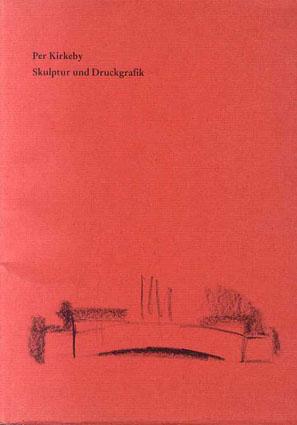 ペール・キルケビー Per Kirkeby: Skulptur Und Druckgrafik/