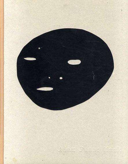 アダム・フス写真集 Adam Fuss: Mask/Peter Lamborn Wilson