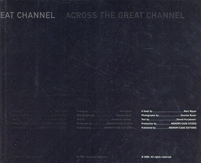 マーク・バウアー Marc Bauer: Across the Great Channel/Daniel Kurjakovic