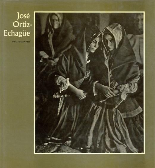 ホセ・オルティス・エチャグエ Jose Ortiz-Echague/Jose Ortiz Echague/ Gerardo Vielba/ J. Hall訳
