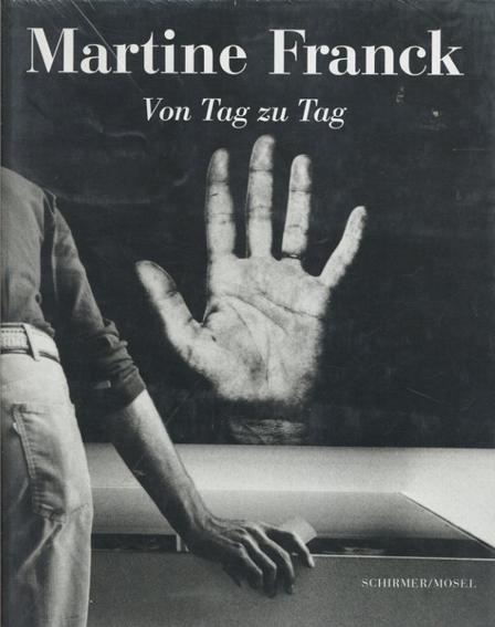 マルティーヌ・フランク写真集 Martine Franck: Von Tag zu Tag/Martine Franck John. Berger寄稿