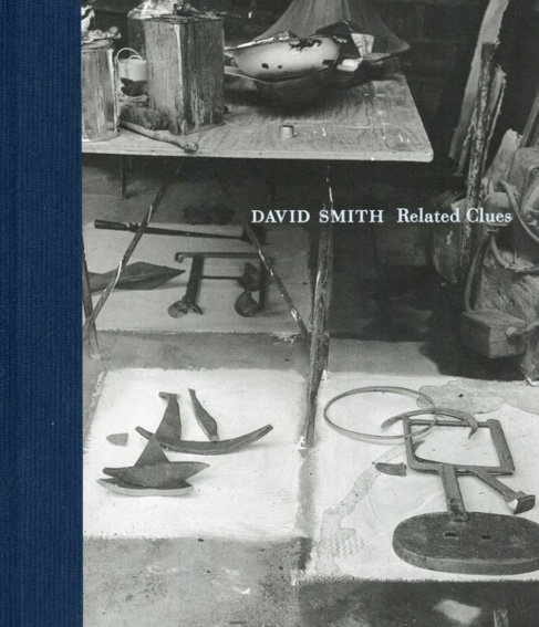 デヴィッド・スミス David Smith Related Clues: Drawings,Paintings&Sculpture 1931-1964/David Smith