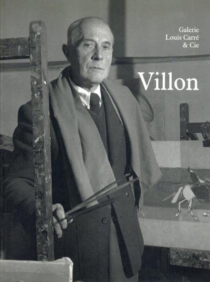 ジャック・ヴィヨン Jacques Villon: Peintures, 1940-1960/