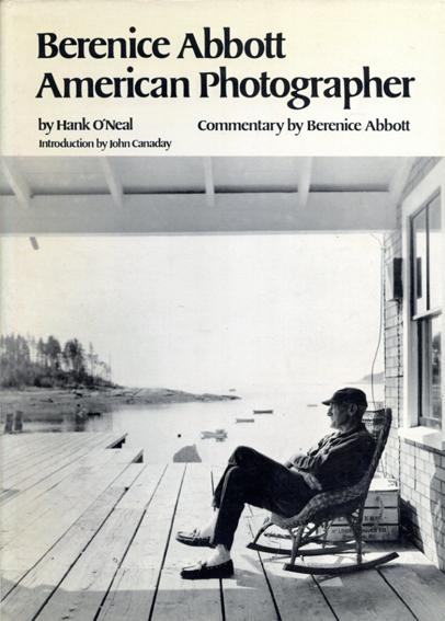 ベレニス・アボット写真集 Berenice Abbott: American Photographer/Hank O'Neal