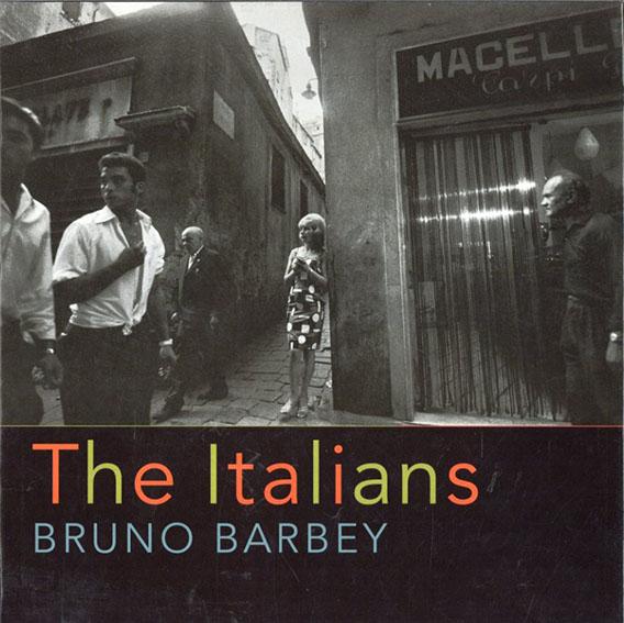 ブルーノ・バルベイ The Italians/Bruno Barbey