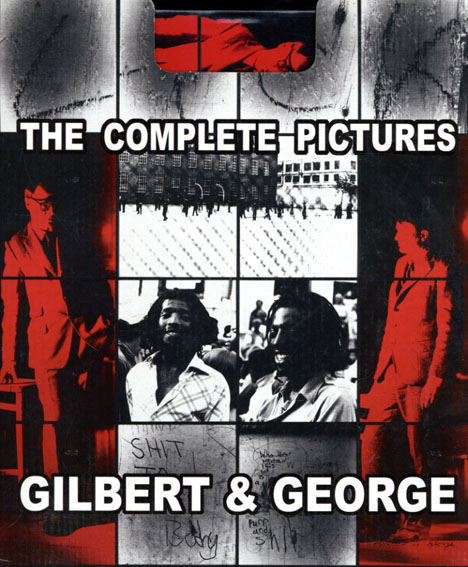 ギルバート&ジョージ Gilbert & George: The Complete Pictures 1971-2005 全2冊組/Gilbert & George
