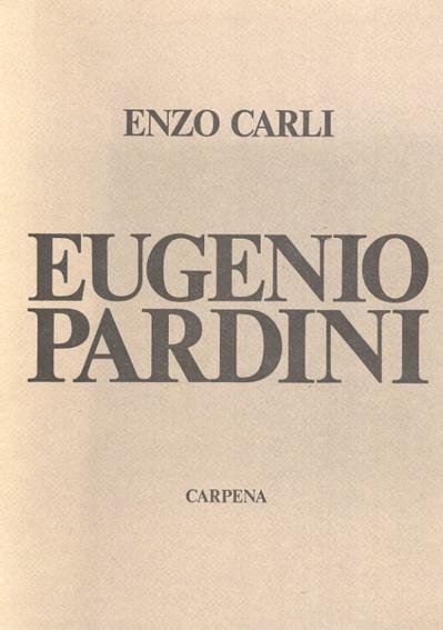 エウジェニオ・パルディニ Eugenio Pardini/Enzo Carli