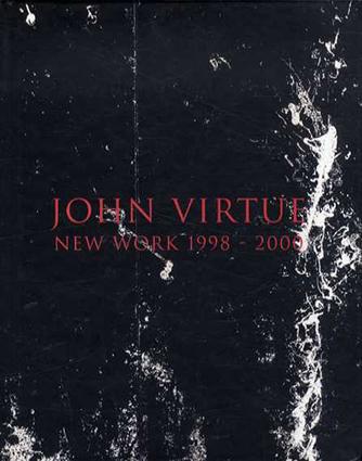ジョン・ヴァーチェ John Virtue: New Work, 1998-2000/