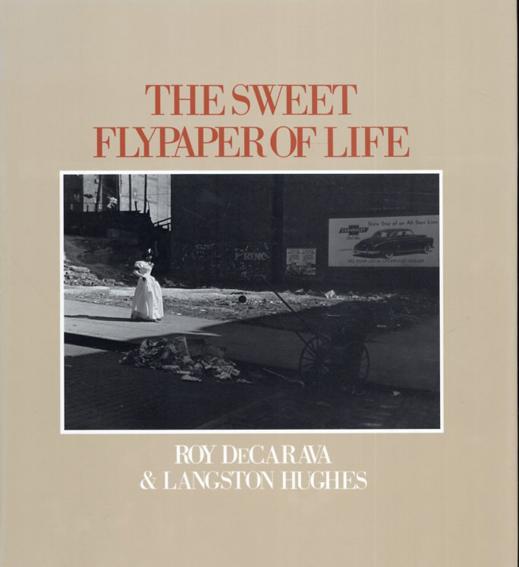 ロイ・デキャラバ写真集 The Sweet Flypaper of Life/Roy Decarava