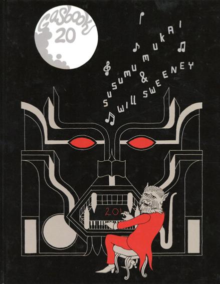 Susumu Mukai & Will Sweeney GAS BOOK20/Susumu Mukai