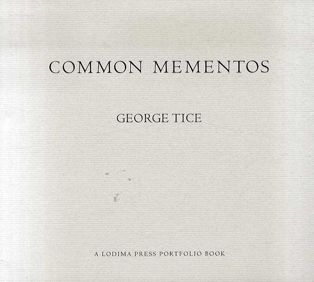 ジョージ・タイス写真集 George Tice: Common Mementos/George Tice