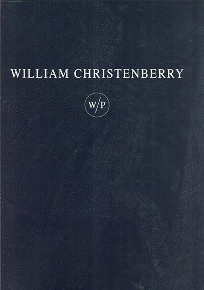 ウィリアム・クリステンベリー Works on Paper/William Christenberry