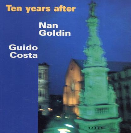 ナン・ゴールディン写真集 Nan Goldin: Ten Years After/Nan Goldin Guido Gosta