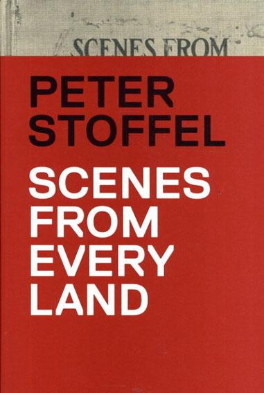 ピーター・ストッペル Peter Stoffel: Scenes From Every Land/Peter Stoffel
