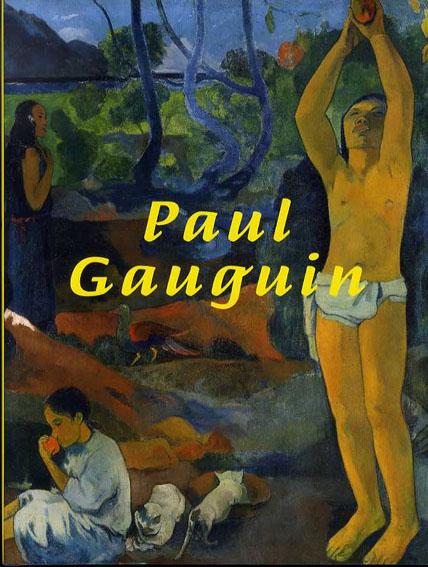 ゴーギャン展 Paul Gauguin/東京国立近代美術館