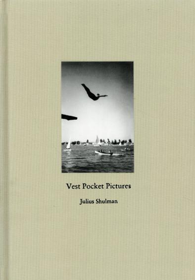 ジュリアス・シュルマン写真集 Vest Pocket Pictures/Julius Shulman