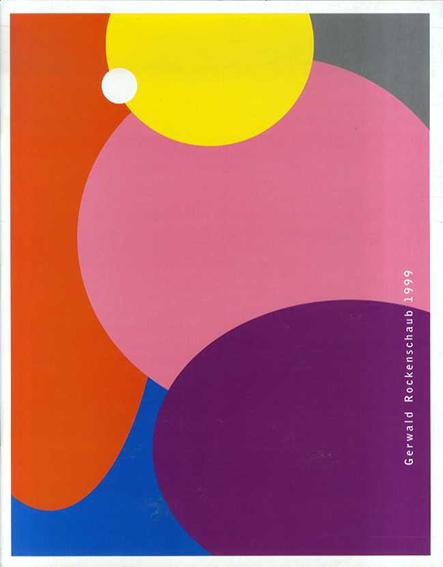 ジェルワルド・ロッケンシャウプ Gerwald Rockenschaub 1999/Rockenschaub/Gerwald Rockenschaub/Galerie Georg Kargl Hrsg
