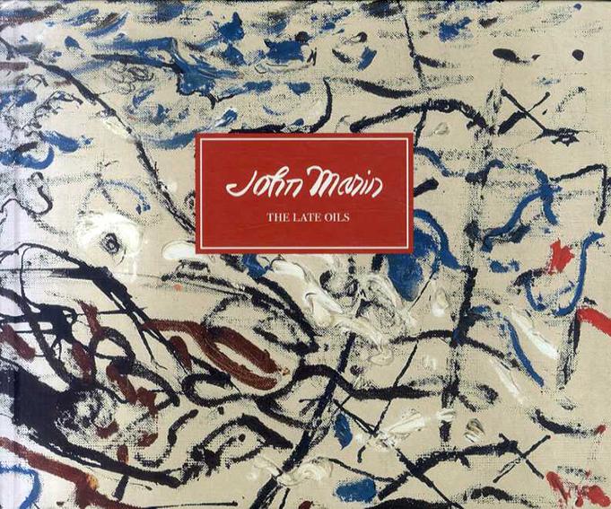 ジョン・マリン John Marin: The Late Oils/Adelson Galleries
