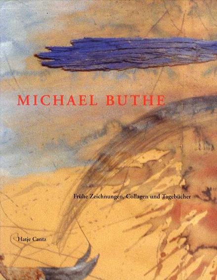 マイケル・ブーテ Michael Buthe: Freie Zeichnunugen, Coll/