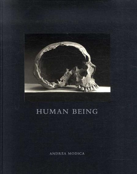 アンドレア・モディカ写真集 Human Being/Andrea Modica