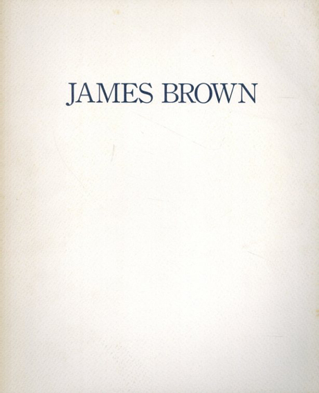 ジェームズ・ブラウン James Brown: New Paintings January 6-31, 1986 /