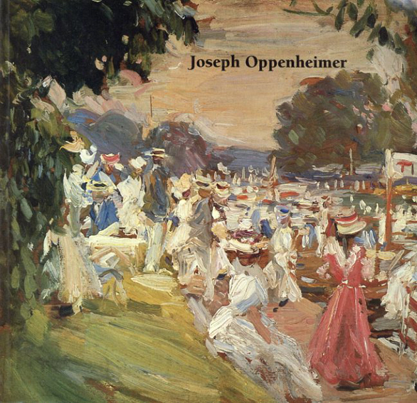 ジョゼフ・オッペンハイマー Joseph Oppenheimer 1876-1966 /