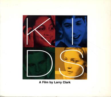 ラリー・クラーク写真集 Kids/Larry Clark/Harmony Korine