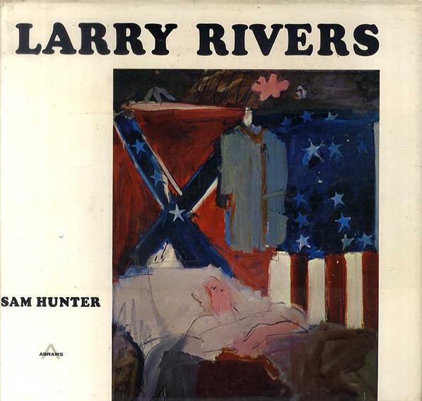 ラリー・リバース Larry Rivers/Sam Hunter