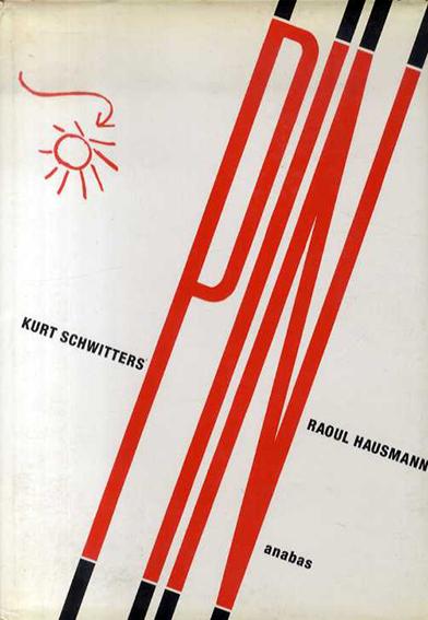 クルト・シュヴィッタース/ラウル・ハウスマン Pin/Kurt Schwitters/Raoul Hausmann