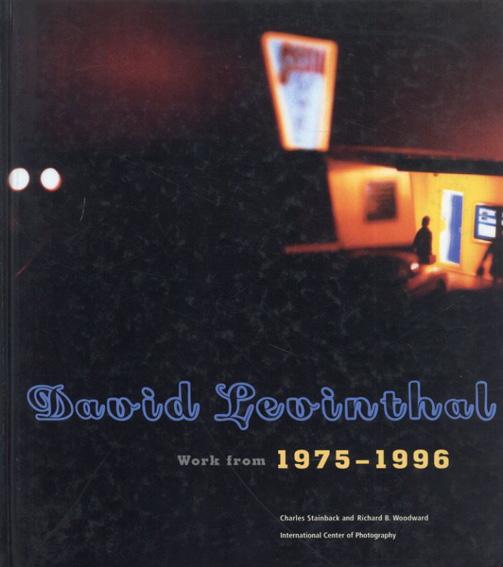 デイヴィット・レヴィンソール写真集 David Levinthal: Work from 1975-1996/David Levinthal
