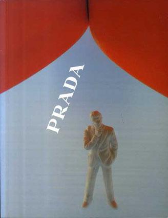 レム・コールハース プラダ OMA/AMO Rem Koolhaas: Projects for Prada Part1/Rem Koolhaas/Miuccia Prada/Patrizio Bertelli