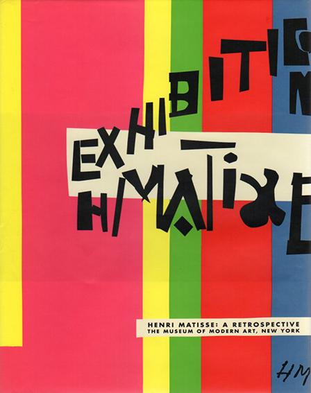 アンリ・マティス Henri Matisse: A Retrospective/John Elderfield