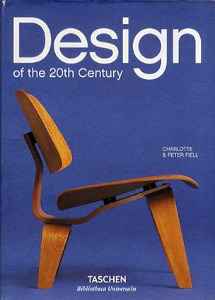 Design of The 20th Century/Charlotte Fiell/Peter Fiell