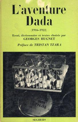 L'aventure Dada (1916-1922)/Hugnet Georges