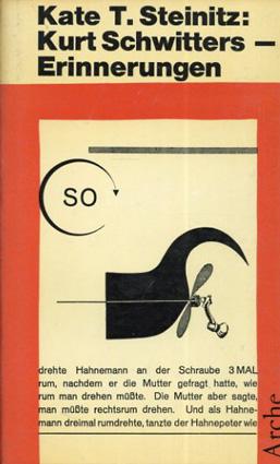 クルト・シュヴィッターズ Kurt Schwitters: Erinnerungen aus den Jahren 1918-30/